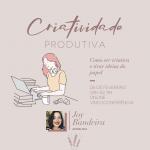 oficina de criatividade e produtividade para mulheres
