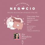 Oficina de redes sociais e vendas online para mulheres